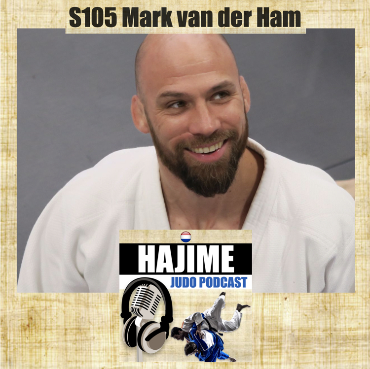 Hajime Judo Podcast 5 – Mark van der Ham