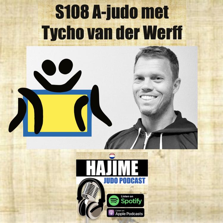 Hajime Judo Podcast 8:  Tycho van de Werff over A-judo