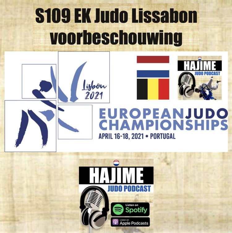Hajime Judo Podcast 9 – EK senioren Lissabon – De voorbeschouwing
