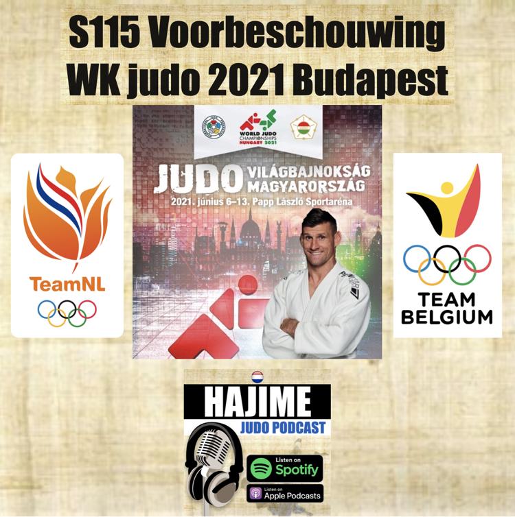 Hajime Judo Podcast 15 – Voorbeschouwing WK judo 2021 Budapest